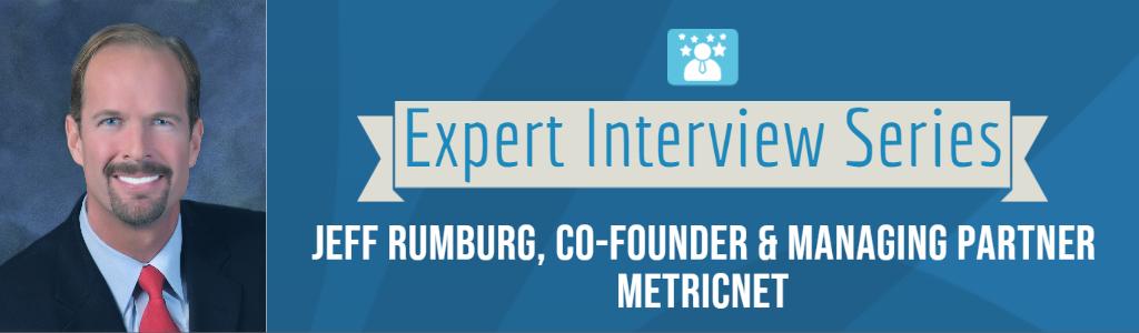 Jeff Rumburg, Co-founder & Managing Partner, MetricNet