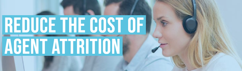 3 Drivers of U.S. Contact Center Agent Attrition & 1 Cost-effective Solution